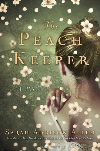 9780553807226: The Peach Keeper: A Novel