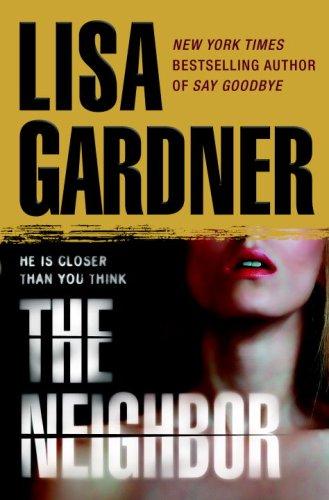 9780553807233: The Neighbor (Detective D. D. Warren)
