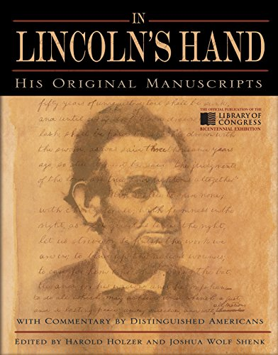 9780553807424: In Lincoln's Hand: His Original Manuscripts with Commentary by Distinguished Americans
