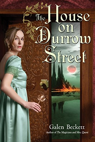 9780553807592: The House on Durrow Street (Magicians and Mrs. Quent)
