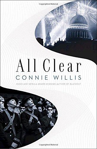 All Clear (Hugo Award Winner - Best Novel): Willis, Connie