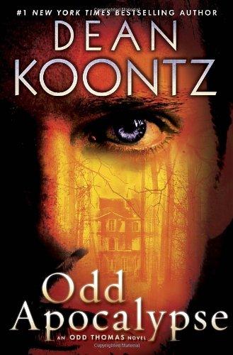 9780553807745: Odd Apocalypse: An Odd Thomas Novel