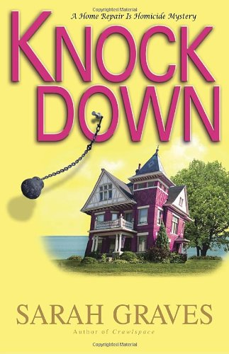 9780553807899: Knockdown: A Home Repair Is Homicide Mystery