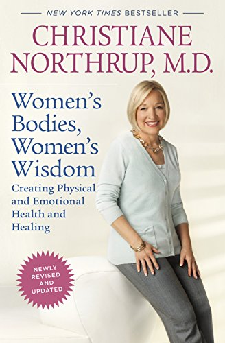 9780553807936: Women's Bodies, Women's Wisdom (Revised Edition): Creating Physical and Emotional Health and Healing