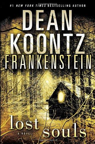 Frankenstein Lost Souls: Koontz, Dean