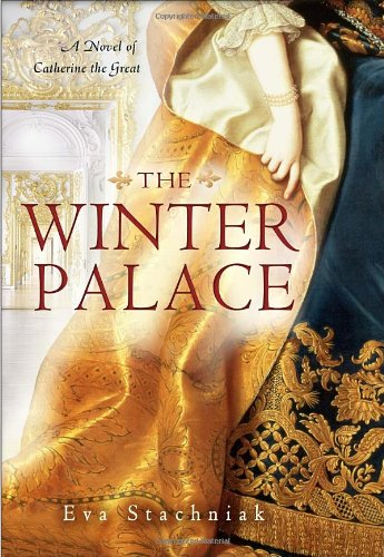 9780553808124: The Winter Palace: A Novel of Catherine the Great