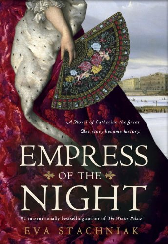 9780553808131: Empress of the Night: A Novel of Catherine the Great