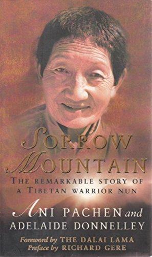 9780553811957: Sorrow Mountain: The Journey of a Tibetan Warrior Nun