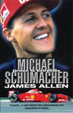 9780553812145: Michael Schumacher: Driven to Extremes