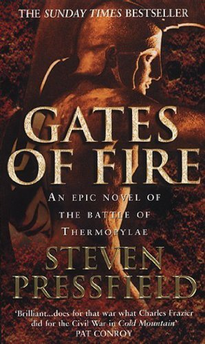 9780553812169: Gates of Fire: An Epic Novel of the Battle of Thermopylae