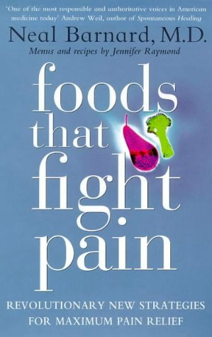 9780553812374: Foods That Fight Pain: Revolutionary New Strategies for Maximum Pain Relief