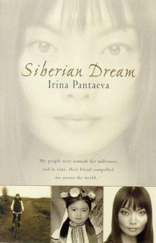 Siberian Dream: Pantaeva, Irina