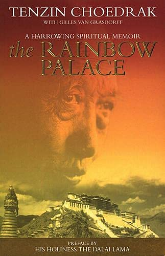 The Rainbow Palace (055381303X) by Tenzin Choedrak; Gilles Van Grasdorff