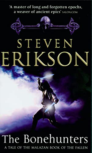 9780553813159: The Bonehunters: Malazan Book Of Fallen 6 (The Malazan Book Of The Fallen)