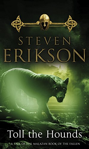 9780553813197: Malazan Book of the Fallen 08. Toll the Hounds (The Malazan Book of the Fallen)