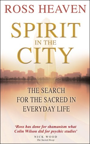 9780553813241: Spirit in the City: The Search for the Sacred in Everyday Life