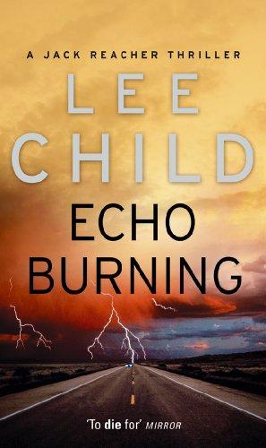 9780553813302: Echo Burning: (Jack Reacher 5)