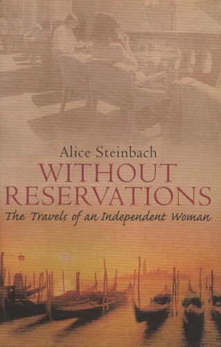 9780553813401: Without Reservations: The Travels of an Independent Woman