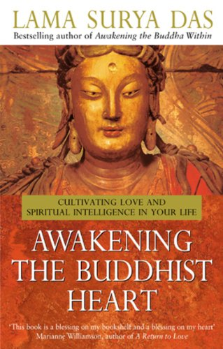 Awakening the Buddhist Heart: Das, Lama Surya