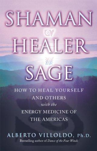 9780553813807: Shaman, Healer, Sage