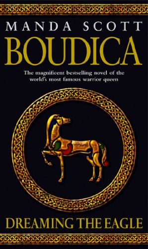 9780553814064: Boudica: Dreaming The Eagle: Boudica 1