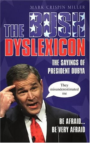 the bush dyslexicon observations on a national disorder pdf