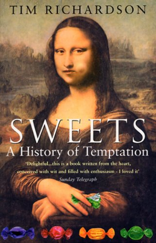 9780553814460: Sweets: A History of Temptation