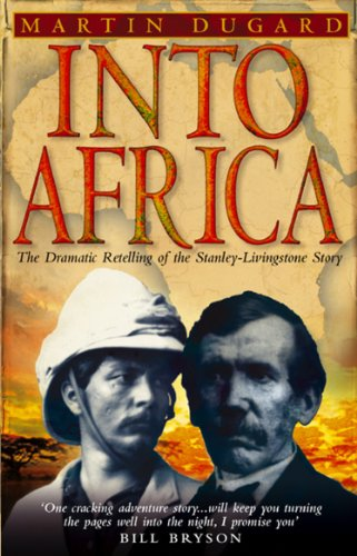 9780553814477: Into Africa: The Epic Adventures Of Stanley And Livingstone