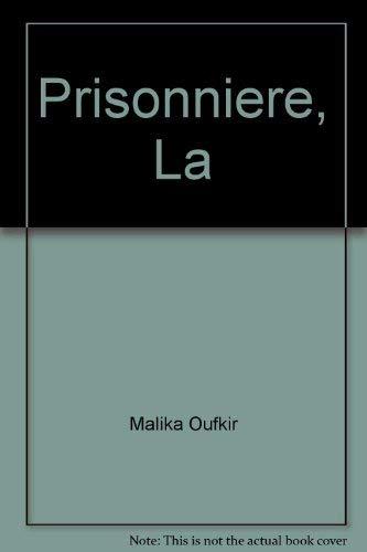 9780553814668: Prisonniere, La