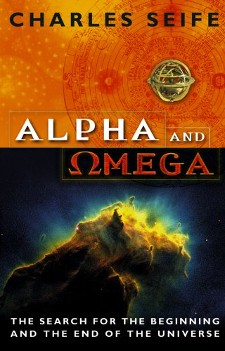 9780553814699: Alpha And Omega: The Search For The Beginning And The End Of The Universe