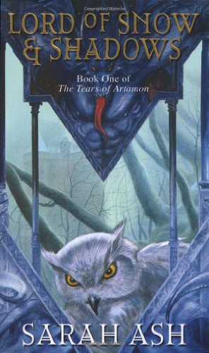 9780553814705: Lord Of Snow And Shadows (THE TEARS OF ARTAMON)