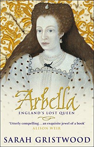 9780553815214: ARBELLA: ENGLAND'S LOST QUEEN