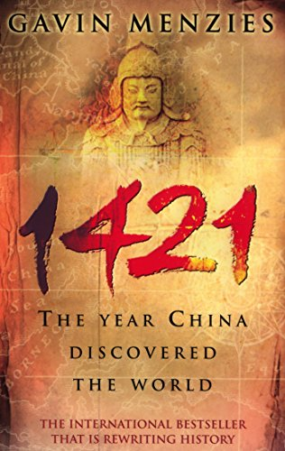 9780553815221: 1421 : THE YEAR CHINA DISCOVERED THE WORLD