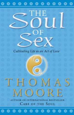 9780553815269: The Soul of Sex