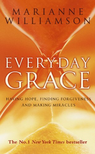 9780553815450: Everyday Grace: Having Hope, Finding Forgiveness and Making Miracles