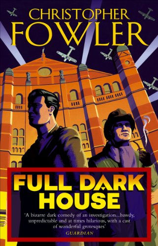 9780553815528: Full Dark House: (Bryant & May Book 1)