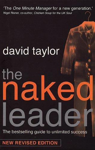 9780553815658: The Naked Leader: The True Paths to Success Are Finally Revealed