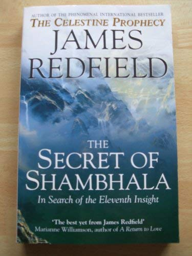 9780553815740: The Secret of Shambhala: In Search of the Eleventh Insight