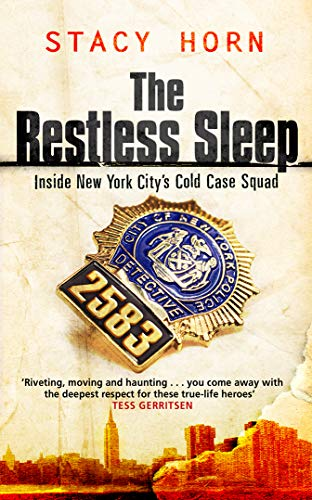 9780553816075: The Restless Sleep - Inside New York City's Cold Case Squad