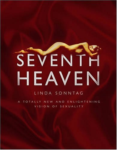 9780553816242: Seventh Heaven: A Totally New and Enlightening Vision of Sexuality