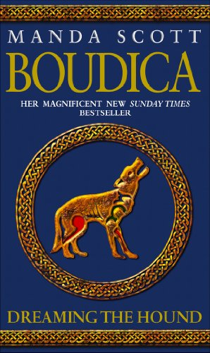 9780553816365: Boudica: Dreaming The Hound: A Novel of Roman Britain: Boudica 3: v. 3
