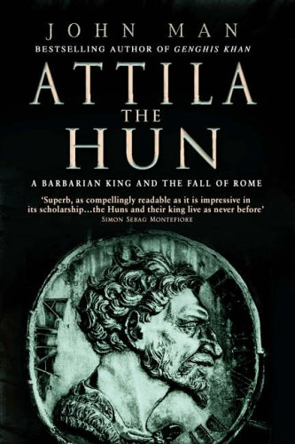9780553816587: Attila The Hun: A Barbarian King and the Fall of Rome