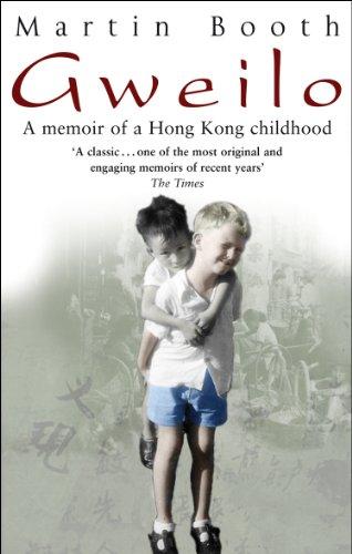 Gweilo: Memories of a Hong Kong Childhood: Booth, Martin