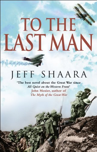 9780553817409: To The Last Man: A Novel of the First World War