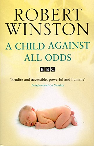 A Child Against All Odds (0553817442) by Winston, Robert