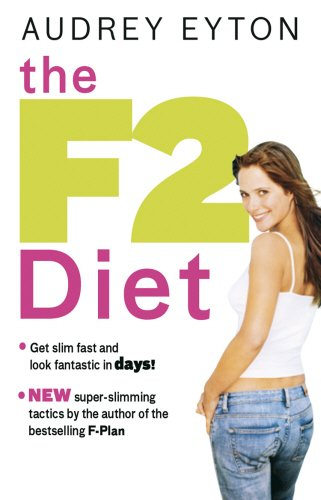 The F2 Diet (0553817523) by Eyton, Audrey