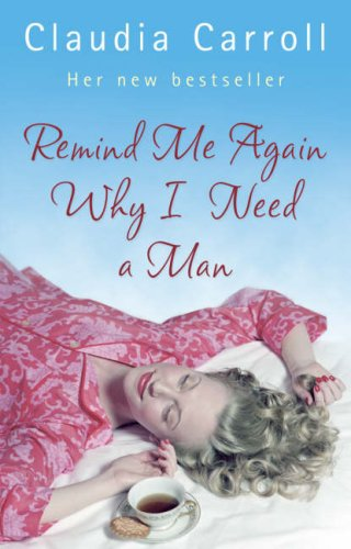 9780553817553: Remind Me Again Why I Need a Man