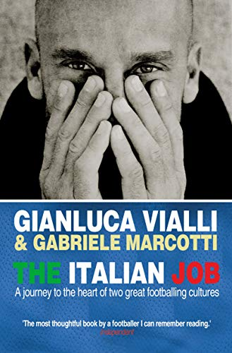 9780553817874: The Italian Job: A Journey to the Heart of Two Great Footballing Cultures