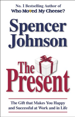 9780553817959: The Present: The Gift That Makes You Happy and Successful at Work and in Life