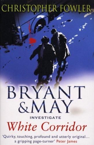 9780553817980: White Corridor: (Bryant & May Book 5)
